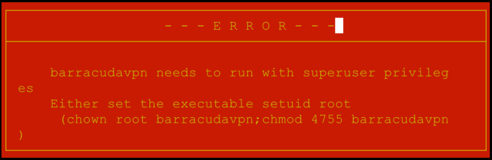 barracudavpn-noroot-error